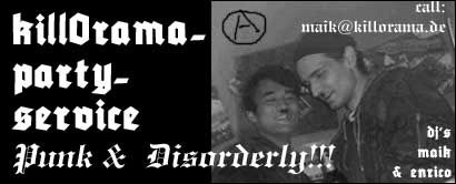 PUNK & DISORDERLY - the killorama party-service !!! click for more infos!