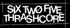 six two five thrashcore - check this page out for the destroyer 7inch